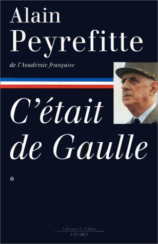 C'était De Gaulle, tome 1