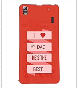 PrintDhaba Dad Quote D-1173 Back Case Cover for LENOVO A7000 (Multi-Coloured)