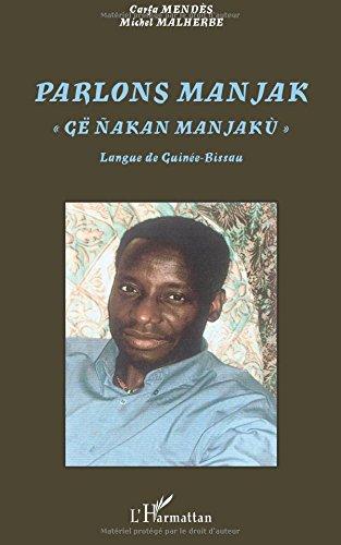 Parlons manjak, : Langue de Guine-Bissau