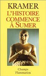 L'histoire commence à Sumer de Samuel-Noah Kramer