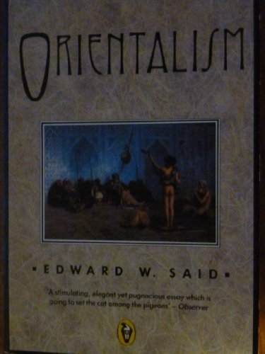 Orientalism: Western Concepts of the Orient (Penguin history)