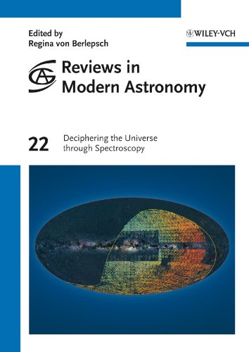Reviews in Modern Astronomy, Deciphering the Universe through Spectroscopy: Volume 22
