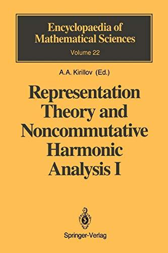 Representation Theory and Noncommutative Harmonic Analysis I: Fundamental Concepts. Representations of Virasoro and Affine Algebras (Encyclopaedia of Mathematical Sciences, Band 22)