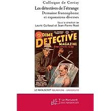 Les détectives de l'étrange, Domaine francophone et autres expansions (tome 2)