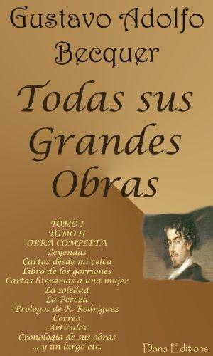 Gustavo Adolfo Bécquer (Obras  Completas) por Gustavo Adolfo Bécquer