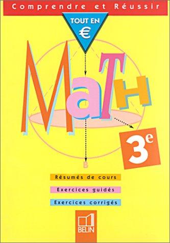 Math 3e : Tout en euros par Philippe Depresle, Nicole Pène