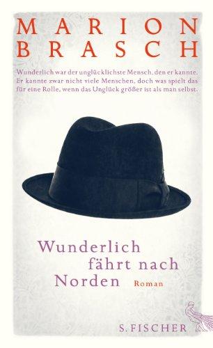 Buchseite und Rezensionen zu 'Wunderlich fährt nach Norden: Roman' von Marion Brasch