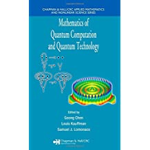Mathematics of Quantum Computation and Quantum Technology