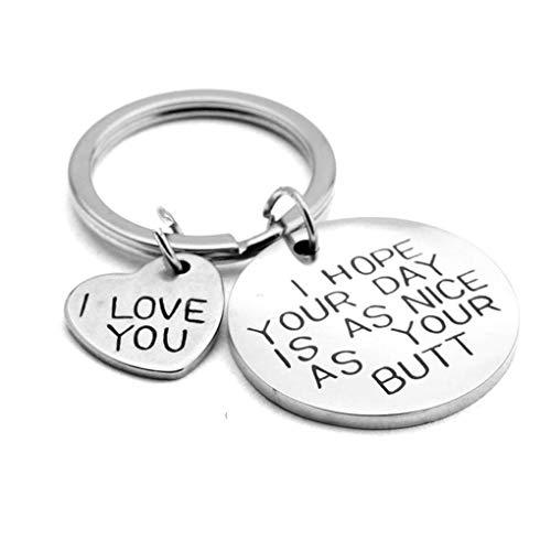 Flushzing Ich hoffe DASS Sie Ihren Tag wie Mein Hintern so Nizza Keychain Paar-Liebhaber-Geschenke Schlüsselanhänger Metall-Schlüsselanhänger ist