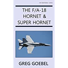 The F/A-18 Hornet & Super Hornet (English Edition)