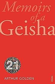 Memoirs of a Geisha: Vintage 21 edition (Vintage 21st Anniv Editions)