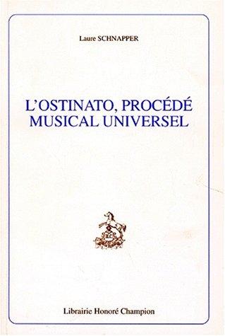 L'ostinato, procédé musical universel