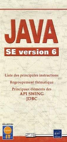 java-se-version-6-liste-des-principales-instructions-regroupement-thmatique-principaux-lments-des-api-swing-jdbc