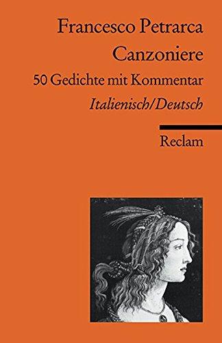 Canzoniere: 50 Gedichte mit Kommentar. Ital. /Dt. (Reclams Universal-Bibliothek)