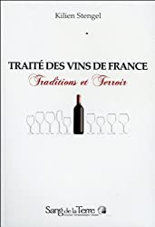 Le Traité des vins en France : Traditions et Terroir
