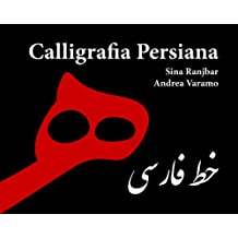 Calligrafia Persiana (Italian Edition)