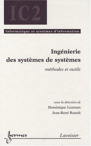 Ingénierie des systèmes de systèmes : Méthodes et outils