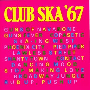 Club Ska 67 by Various Artists (Rita Wilson-cd)