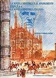 Libros Descargar en linea La novela historica y el risorgimento Espana y la novela historica italiana (PDF y EPUB) Espanol Gratis