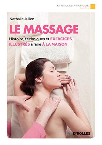 Book's Cover of Le massage Histoire techniques et exercices illustrés à faire à la maison