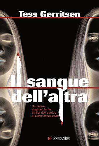 Il sangue dell'altra: Un caso per Jane Rizzoli