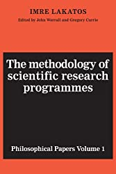 The Methodology of Scientific Research Programmes: Philosophical Papers Volume 1 (Philosophical Papers (Cambridge))