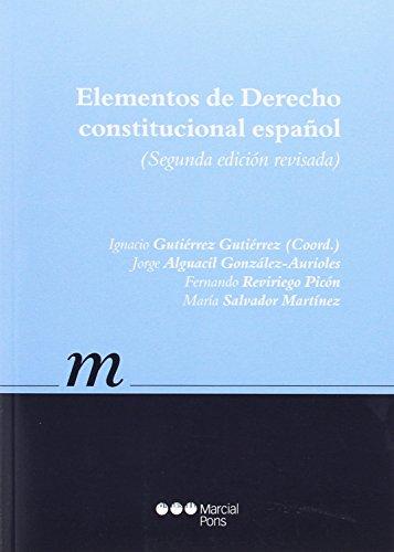 Elementos de Derecho constitucional español (Manuales universitarios) por Jorge Alguacil González-Aurioles