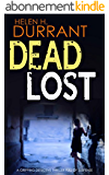 DEAD LOST a gripping detective thriller full of suspense (English Edition)