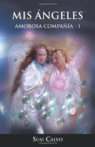 MIS Angeles: Amorosa Compania - 1 by Susi Calvo (2012-05-17)