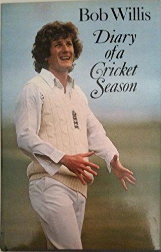 Diary of a Cricket Season por Bob Willis