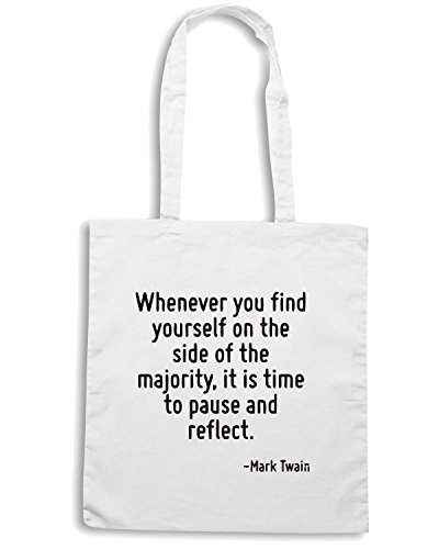 T-Shirtshock - Borsa Shopping CIT0251 Whenever you find yourself on the side of the majority, it is time to pause and reflect. Bianco