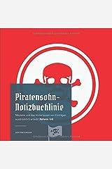 Piratensohn-Notizbuchlinie: Meuterei und das Hinterlassen von Einträgen ausdrücklich erlaubt (Variante: red) Taschenbuch