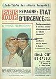 PARIS JOUR [No 3500] du 15/12/1970 - IMBATTABLES LES SKIEURS FRANCAIS - ESPAGNE - ETAT D'URGENCE DECRETE PAR FRANCO - LE RETOUR DES SAINTES CHERIES AVEC MICHELINE PRESLE ET DANIEL GELIN - ETOILE - C'EST DE GAULLE - INAUGURATION EN PRESENCE DE CHABAN-DELMAS