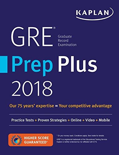 GRE Prep Plus 2018: Practice Tests + Proven Strategies + Online + Video + Mobile