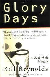 Glory Days: A Basketball Memoir