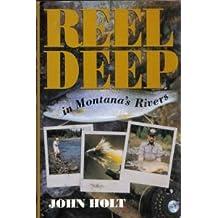 Reel Deep in Montana's Rivers (The Pruett Series) by Holt John (1993-09-01)