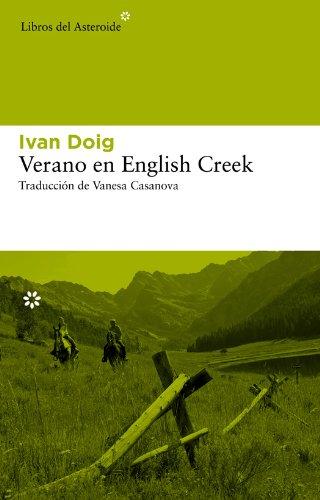 Verano en English Creek (Libros del Asteroide nº 110) por Ivan Doig