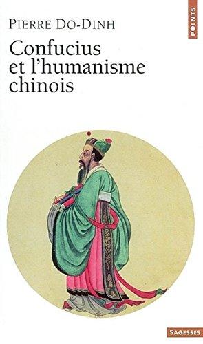 Confucius et l'Humanisme chinois par Pierre Do-Dinh