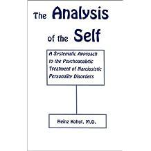 Analysis of the Self by Heinz Kohut (2000-12-30)