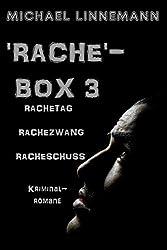 'Rache'-Box 3: Rachetag, Rachezwang und Racheschuss (German Edition)