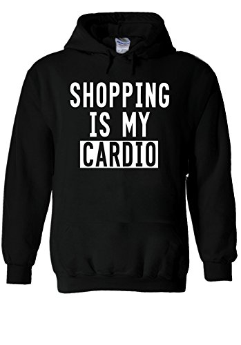 Shopping is My CARDIO Funny Urban Novelty Black Men Women Unisex Hooded Sweatshirt Hoodie-S