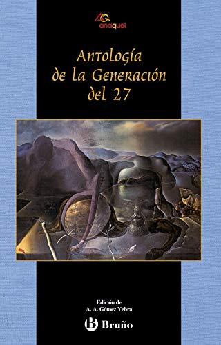 Antología de la Generación del 27 (Castellano - Juvenil - Anaquel)