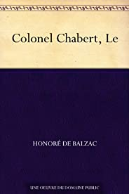 Colonel Chabert, Le (French Edition)