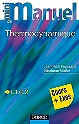 Mini manuel de Thermodynamique: Rappels de cours et exercices corrigés