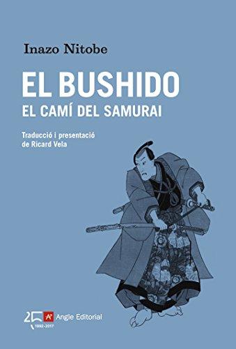El Bushido, El Camí Del Samurai El far