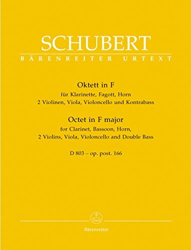 Oktett F-Dur d 803 Op 166. Violine, Viola, Violoncello, Kontrabass, Fagott, Horn, Klarinette