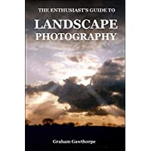 Landscape Photography - and More: The Enthusiast's Guide (Steppingstones)