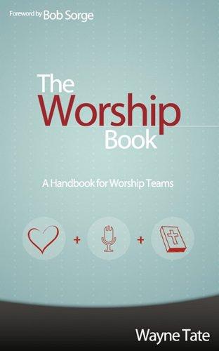 The Worship Book: A Handbook for Worship Teams