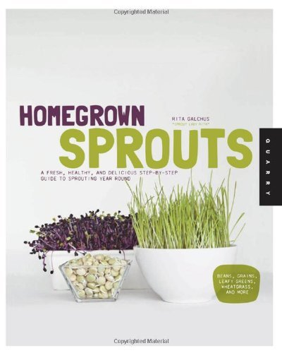 homegrown-sprouts-a-fresh-healthy-and-delicious-step-by-step-guide-to-sprouting-year-round-by-rita-g