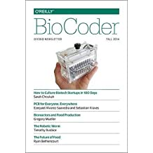 [Biocoder #5] (By: O'Reilly Media Inc) [published: November, 2014]